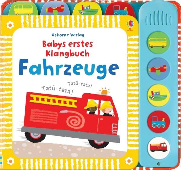 Usborne Verlag Babys ertes Klangbuch Fahrzeuge