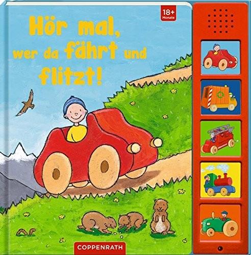 Coppenrath Verlag Hör mal, wer da fährt und flitzt!